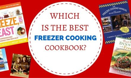 COOKBOOK REVIEWS: Which Freezer Cooking Books to Buy and Those to Skip