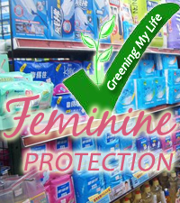 Greening My Life – Healthier Alternatives for Feminine Protection