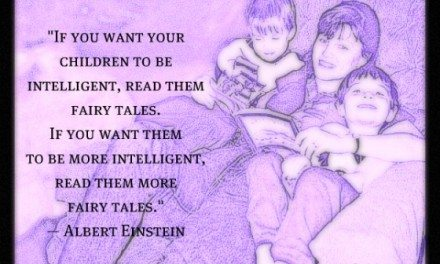 Today's Quote:  Einstein – Read Your Children Fairy Tales