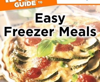 REVIEW: The Complete Idiot's Guide® to Easy Freezer Meals