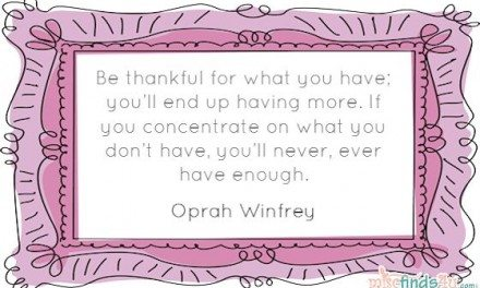 "Quotation: Oprah Winfrey – ""Be Thankful For What You Have"" Quote"