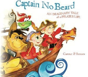 Gift Ideas: Captain No Beard An Imaginary Tale of a Pirate's Life Book