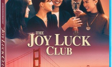 Blu-Ray Reviews: Joy Luck Club – a Story about Mothers and Daughters