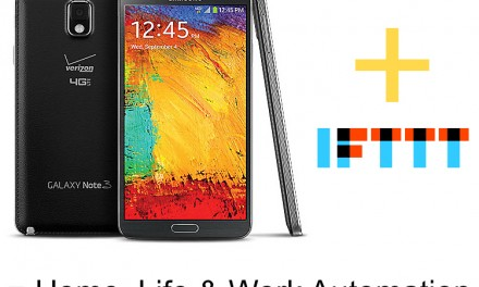 IFTTT and Samsung Note 3: Home, Life & Business Automation
