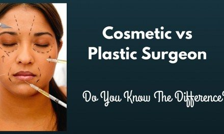 Cosmetic vs. Plastic Surgeon: Do You Know The Difference?