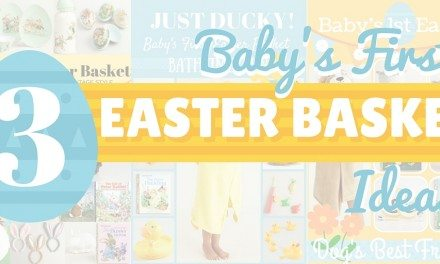 Baby's First Easter Basket: Three Fun Themes Your Child Will Love #BeaBetterBunny